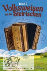 Volksweisen mit der Steirischen - Band 2 - Griffschrift - versandkostenfrei