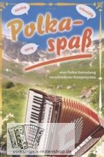 Polkaspaß - Sammlung div. Komponisten - Notenausgabe - versandkostenfrei