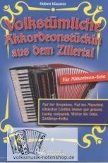Volkstümliche Akkordeonstückln aus dem Zillertal - versandkostenfrei