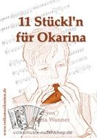11 Stückl'n für Okarina von Herta Wanner