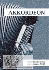 Andreas Weiß - Volksmusikstücke für Akkordeon