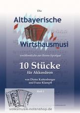 10 Stücke der Altbayerischen Wirtshausmusi - Notenausgabe