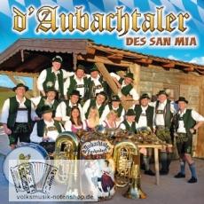 d Aubachtaler - Des san mia - CD