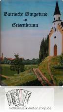 Bairische Singstund in Geisenbrunn - Liederbuch