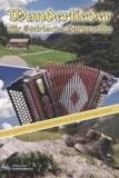 Wanderlieder für Steirische Harmonika - versandkostenfrei
