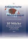 Altbayerische Wirtshausmusi - 10 Stücke für Steirische Harmonika in Griffschrift