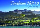 Tanzlmusi - Heft 1.0 v. Johannes Guggenmos - versandkostenfrei