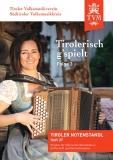Tirolerisch g'spielt, Folge 3