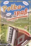 Polkaspaß - eine Sammlung verschiedener Komponisten - Notenausgabe