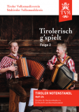Tirolerisch g'spielt, Folge 2