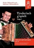 Tirolerisch g'spielt, Folge 1