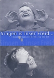 Singen is insre Freid